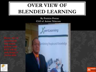 Over View of  blended  learning
