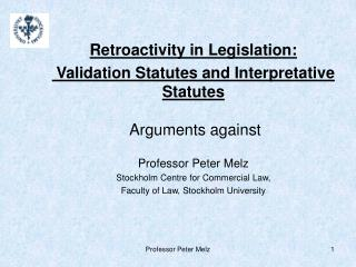 Retroactivity in Legislation: