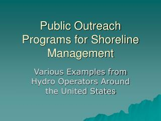 Public Outreach Programs for Shoreline Management