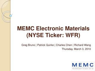 MEMC Electronic Materials  (NYSE Ticker: WFR)