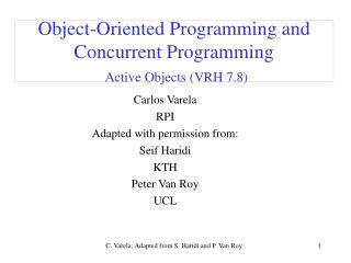 Object-Oriented Programming and Concurrent Programming Active Objects (VRH 7.8)