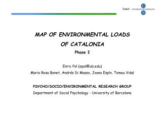MAP OF ENVIRONMENTAL LOADS  OF CATALONIA Phase I Enric Pol (epol@ub)