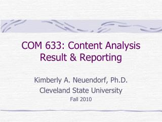 COM 633: Content Analysis Result & Reporting
