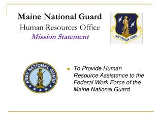 Maine National Guard Human Resources Office Mission Statement