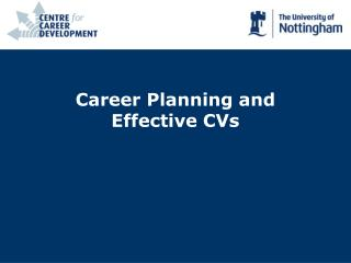 Career Planning and Effective CVs