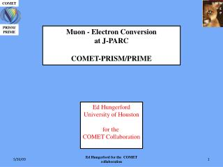 Muon - Electron Conversion  at J-PARC COMET-PRISM/PRIME