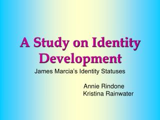 A Study on Identity Development