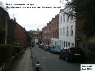 More than meets the eye… There is more to our local area than first meets the eye!