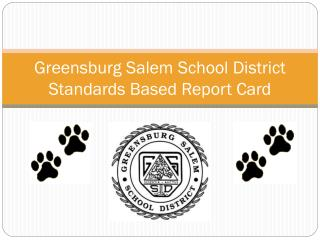 Greensburg Salem School District Standards Based Report Card