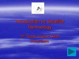 Introduction to Satellite Technology