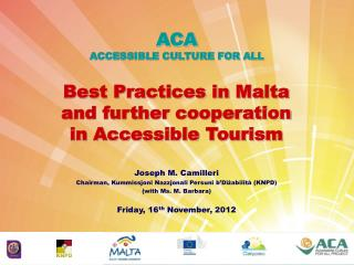 Best Practices in Malta and further cooperation in Accessible Tourism