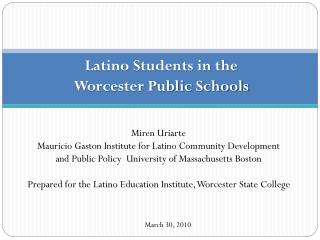 Latino Students in the  Worcester Public Schools