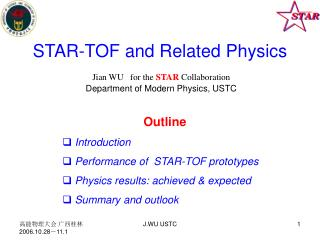 STAR-TOF and Related Physics