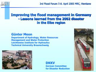 Improving the flood management in Germany - Lessons learned from the 2002 disaster