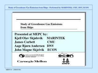 Study of Greenhouse Gas Emissions from Ships