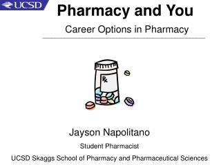 Pharmacy and You