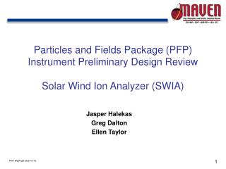 Particles and Fields Package (PFP) Instrument Preliminary Design Review
