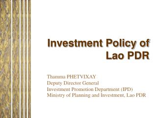 Investment Policy of Lao PDR