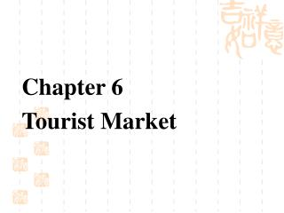 Chapter 6  Tourist Market