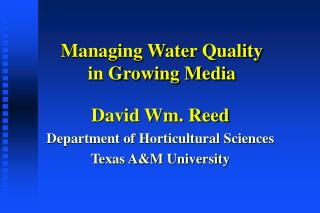 Managing Water Quality  in Growing Media
