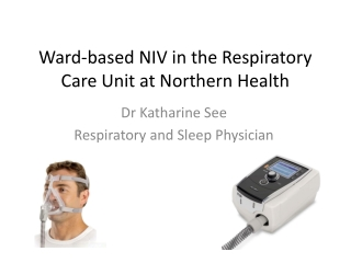 Ward-based NIV in the Respiratory Care Unit at Northern Health