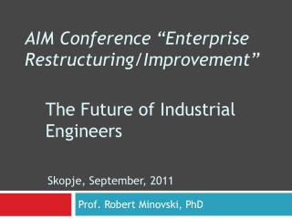 The Future of Industrial Engineers