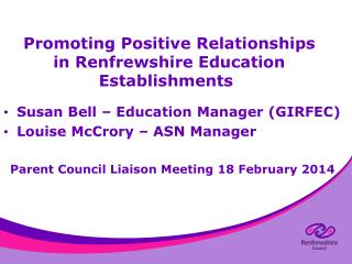 Promoting Positive Relationships in Renfrewshire Education Establishments