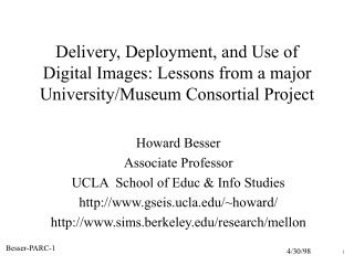 Howard Besser Associate Professor UCLA  School of Educ & Info Studies