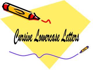 Cursive Lowercase Letters