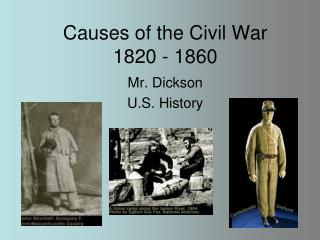 Causes of the Civil War 1820 - 1860