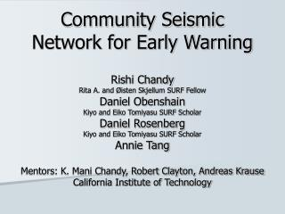 Community Seismic Network for Early Warning