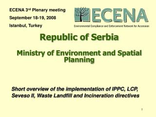 Republic of Serbia Ministry of Environment and Spatial  Planning