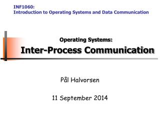 Operating Systems: Inter-Process Communication