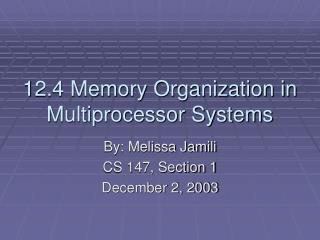 12.4 Memory Organization in Multiprocessor Systems