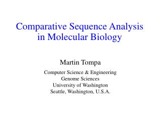 Comparative Sequence Analysis in Molecular Biology