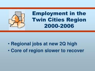 Employment in the Twin Cities Region 2000-2006