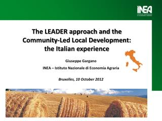 The LEADER approach and the  Community-Led Local Development:  the Italian experience