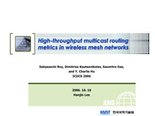 High-throughput multicast routing metrics in wireless mesh networks