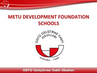 METU DEVELOPMENT FOUNDATION SCHOOLS