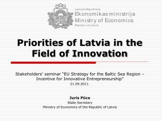 Priorities of Latvia in the Field of Innovation