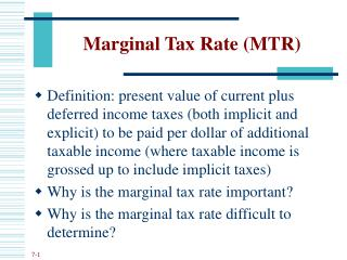 Marginal Tax Rate (MTR)