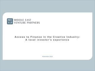 Access to Finance in the Creative Industry: A local investor's experience