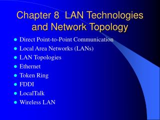 Chapter 8  LAN Technologies and Network Topology
