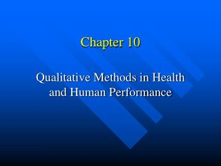 Qualitative Methods in Health and Human Performance