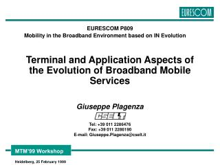 Terminal and Application Aspects of the Evolution of Broadband Mobile Services