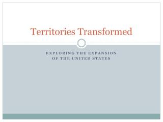 Territories Transformed
