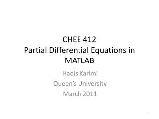 CHEE 412 Partial Differential Equations in MATLAB
