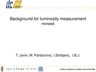 Background for luminosity measurement -revised-