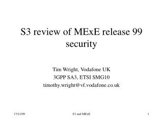 S3 review of MExE release 99 security