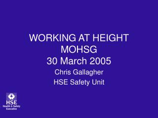 WORKING AT HEIGHT MOHSG 30 March 2005